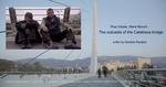 The outcasts of the Calatrava Bridge Poster